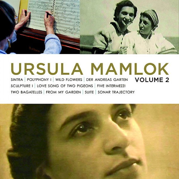 Works of Ursula Mamlok Volume 2