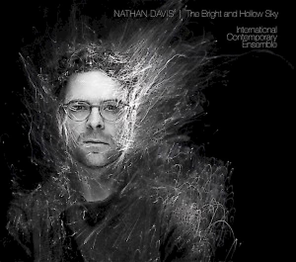 Nathan Davis: The Bright and Hollow Sky