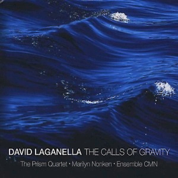 David Laganella: The Calls of Gravity