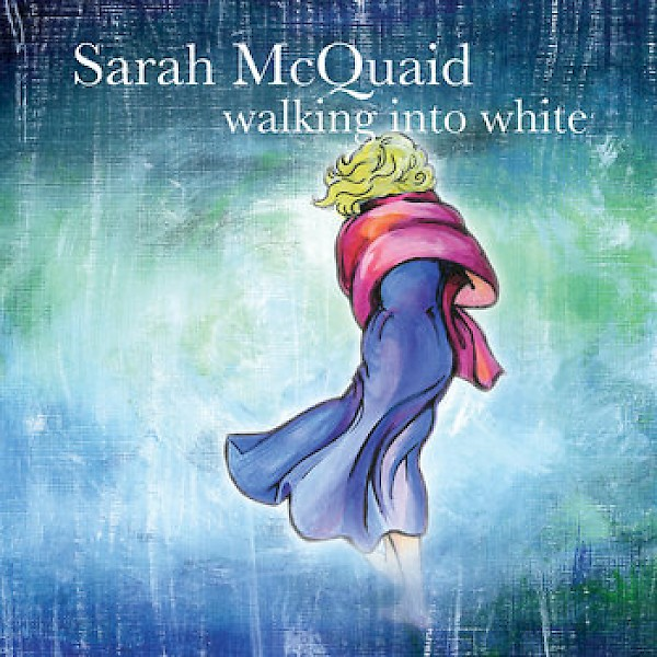 Sarah McQuaid: Walking into White
