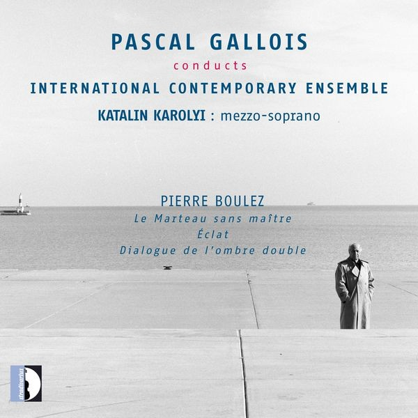 Pascal Gallois conducts Boulez with International Contemporary Ensemble